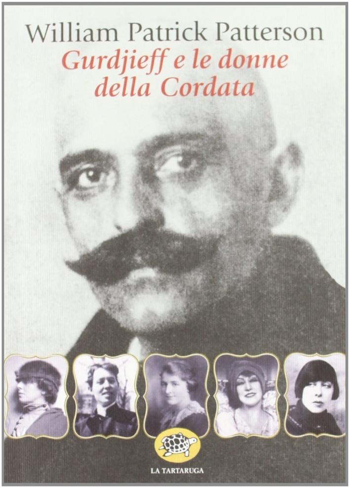 Gurdjieff e le Donne del Gruppo delle Cordata