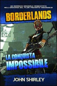 La conquista impossibile. Borderlands. Vol. 2.