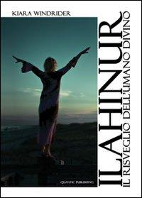 Ilahinur. Il risveglio dell'umano divino