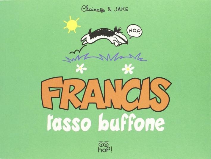 Francis, tasso buffone