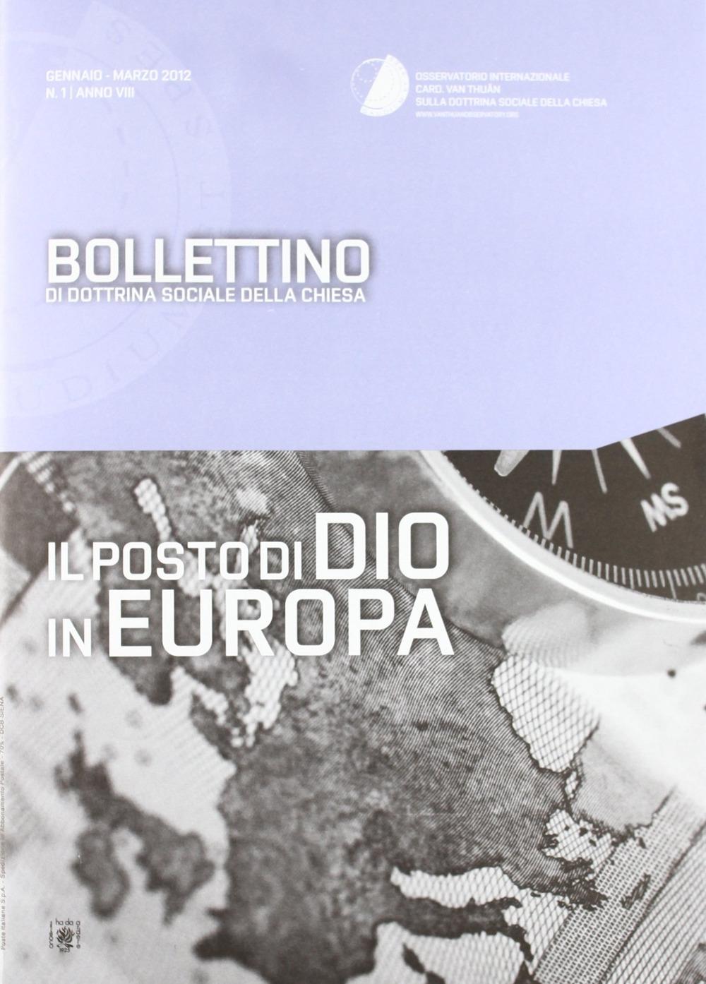 Il Posto di Dio in Europa. Bollettino di Dottrina Sociale della Chiesa