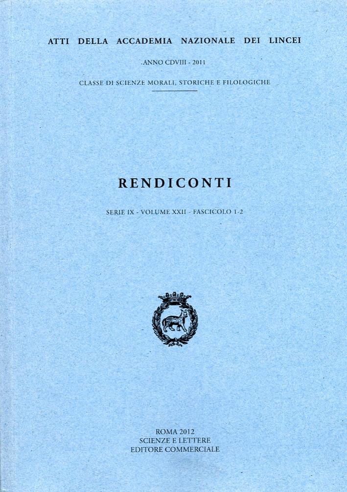 Rendiconti dell'Accademia Nazionale dei Lincei. Serie IX. Anno XXII. Fascicoli I e II