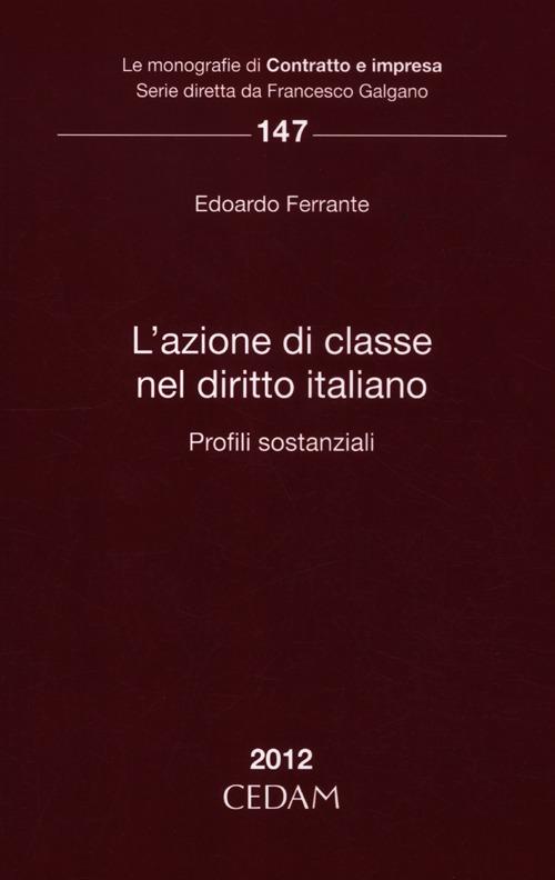 L'azione di classe nel diritto italiano. Profili sostanziale