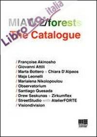 MIAW.2/forests. The catalogue.