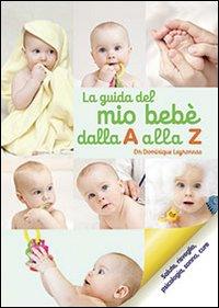 La guida del bebè dalla A alla Z.