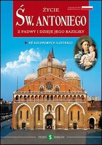 La vita di sant'Antonio e la sua basilica