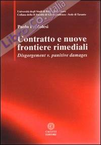 Contratto e nuove frontiere rimediali. Disgorgement v. punitive damages