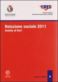 Relazione sociale 2011. Ambito di Bari.
