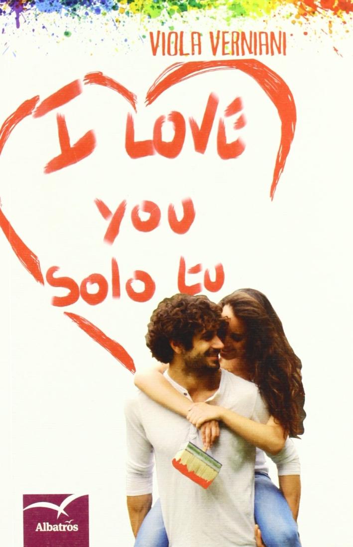 I love you solo tu.