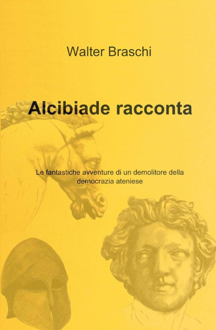 Alcibiade racconta