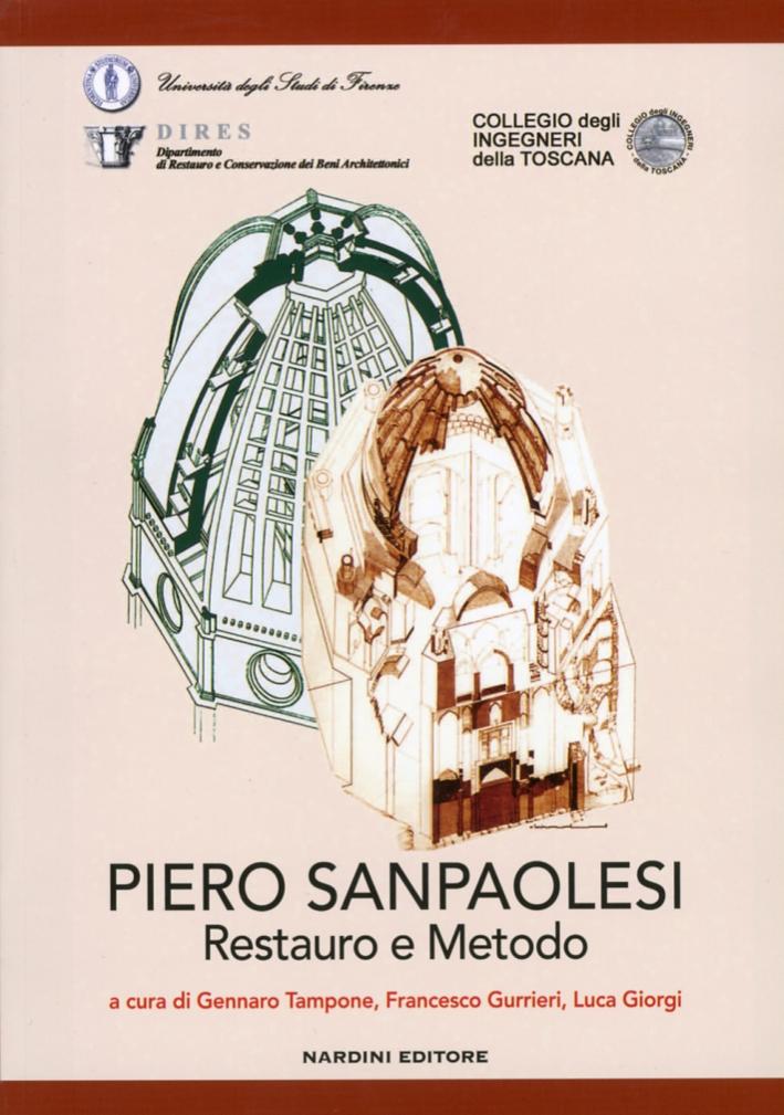 Piero Sanpaolesi. Restauro e metodo.