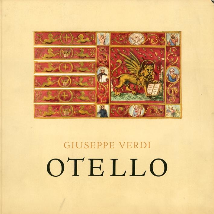 Otello. Lyric Drama in Four Acts