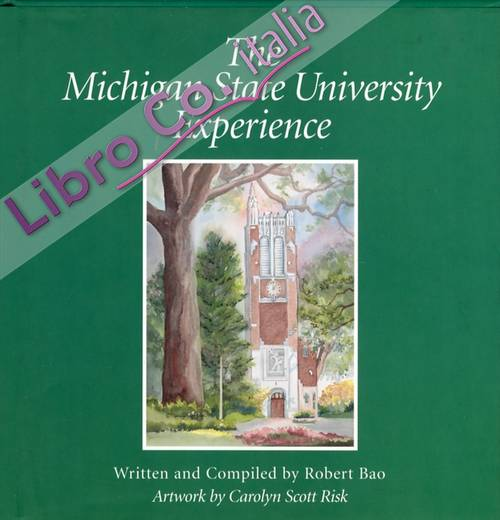 The Michigan State University Experience
