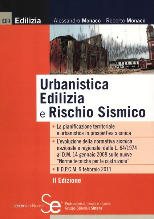 Urbanistica Edilizia e Rischio Sismico