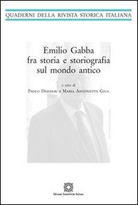 Emilio Gadda fra storia e storiografia sul mondo antico