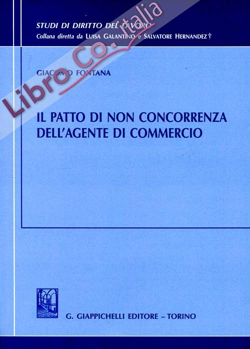 Il patto di non concorrenza dell'agente di commercio
