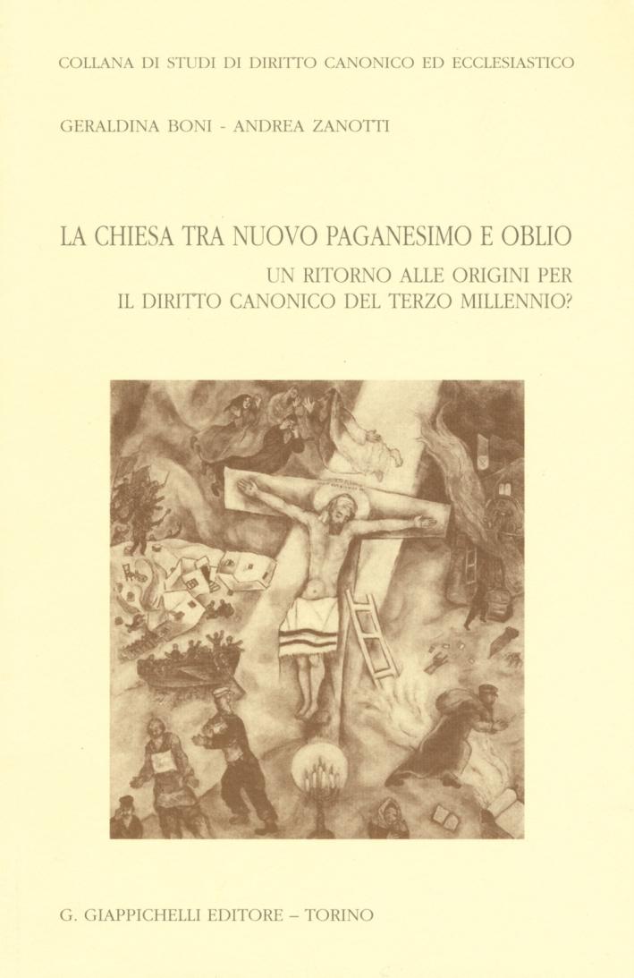 La chiesa tra nuovo paganesimo e oblio. Un ritorno alle origini per il diritto canonico del terzo millennio?