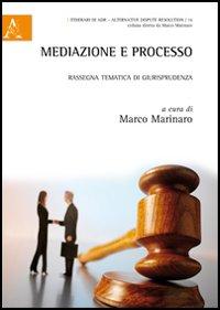 Mediazione e processo. Rassegna tematica di giurisprudenza