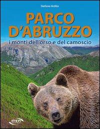 Parco d'Abruzzo. I monti dell'orso e del camoscio.