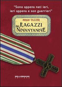 Ragazzi del Novantanove.