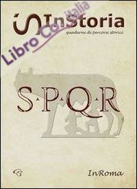 InRoma. InStoria. Quaderni di percorsi storici.