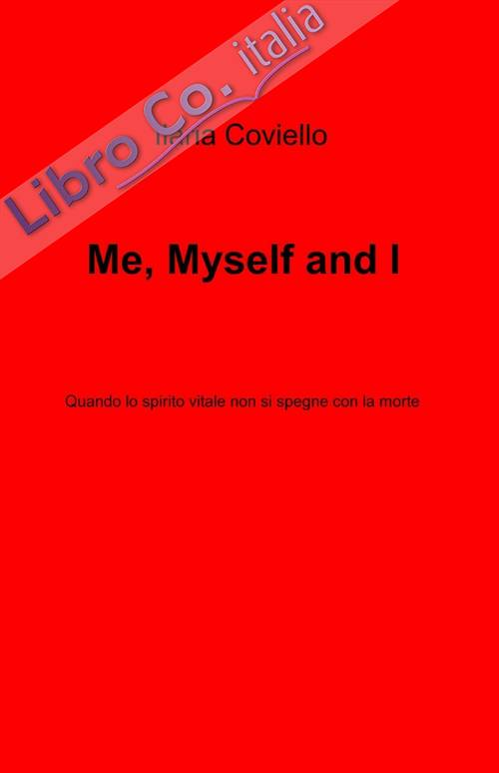 Me, myself and I.