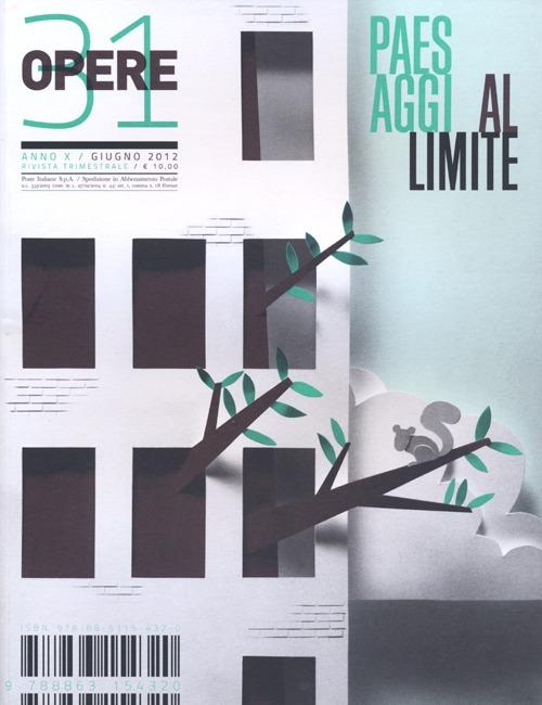 Opere. Rivista toscana di architettura. Vol. 31: Paesaggi al limite.