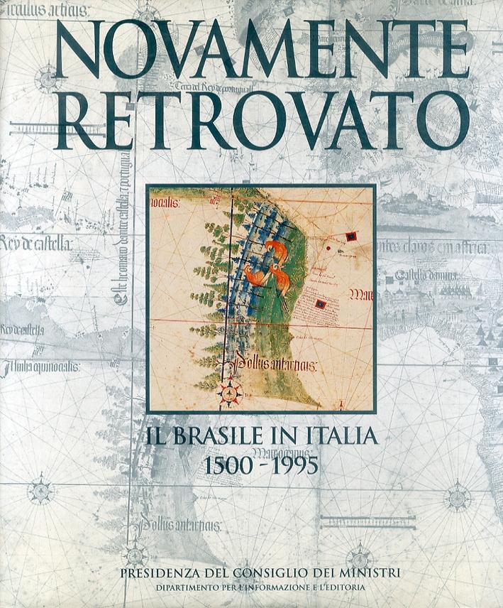 Novamente Retrovato. Il Brasile in Italia 1500-1995