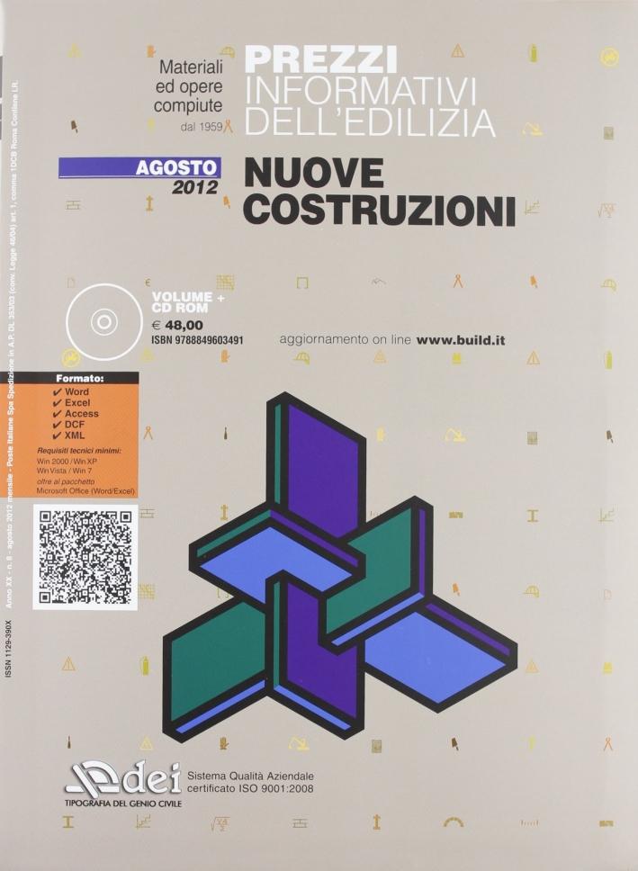 Nuove Costruzioni Agosto 2012. [Con CD-ROM].