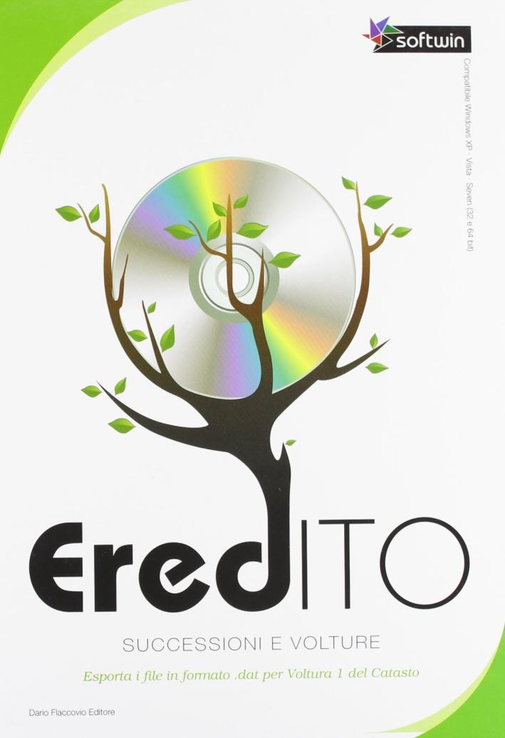 Eredito. Successioni e volture. CD-ROM. Con libro.