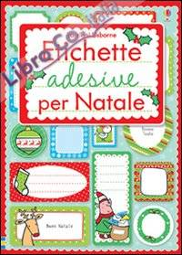 Etichette adesive per Natale. Ediz. illustrata