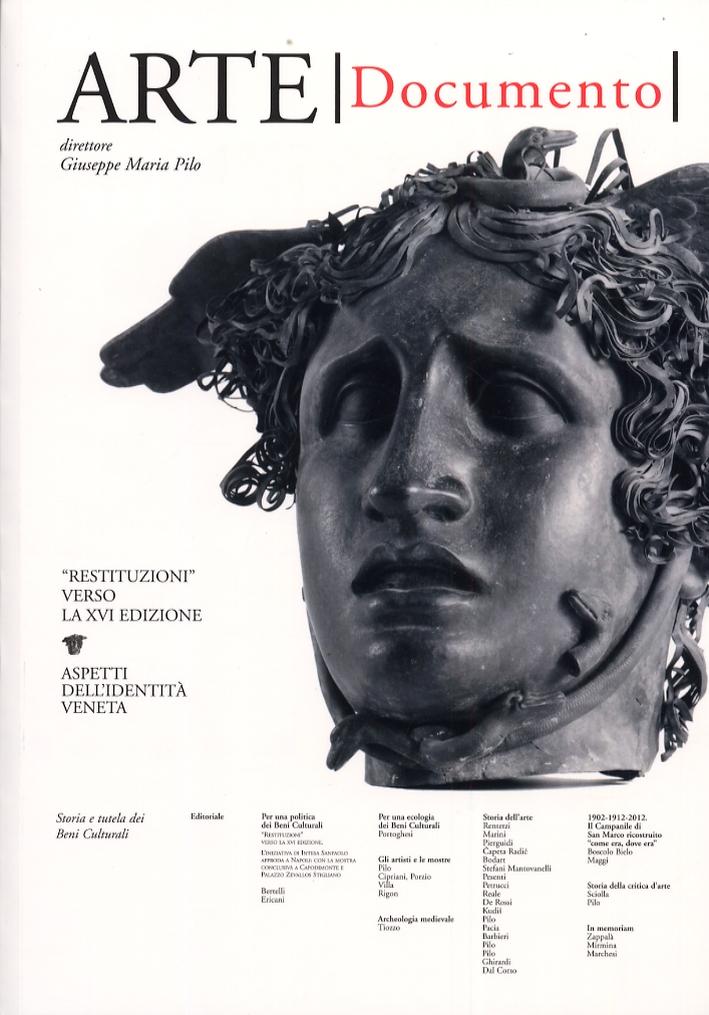 Arte. Documento. 28. Rivista e Collezione di Storia e Tutela dei Beni Culturali.