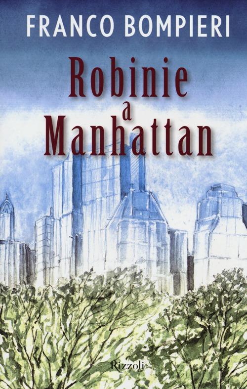 Robinie a Manhattan.