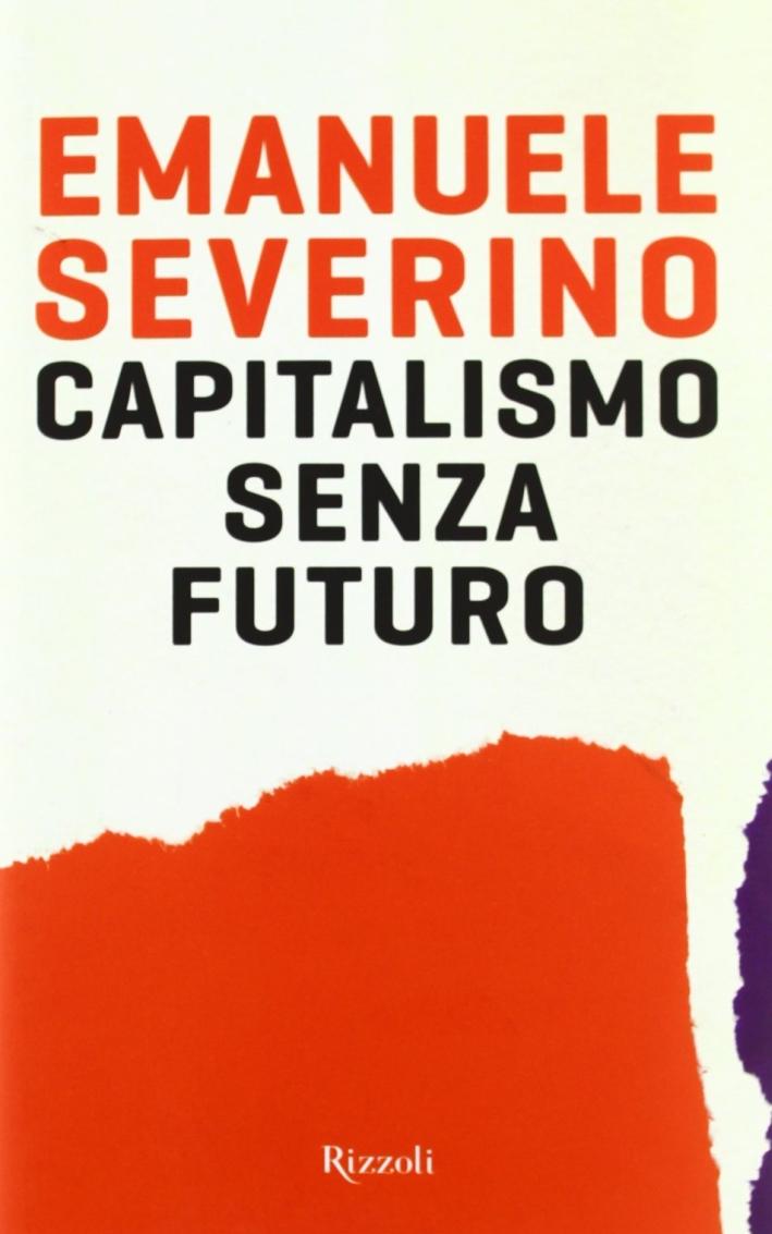 Capitalismo senza futuro.