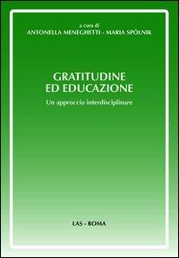 Gratitudine ed educazione. Un approccio interdisciplinare