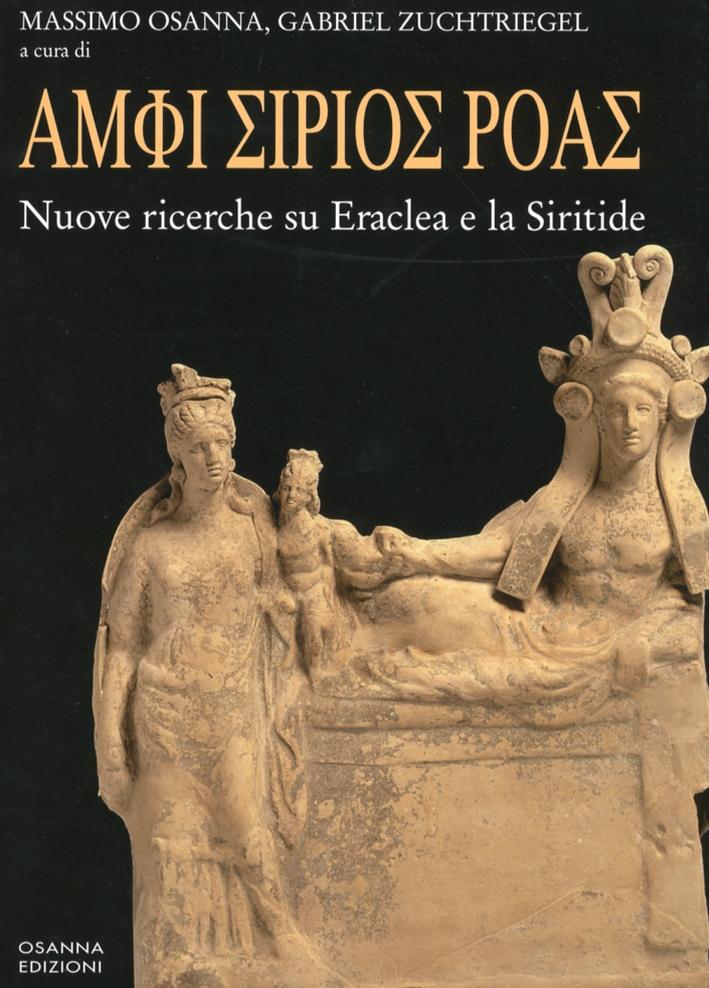 Amphi Sirios Roas. Nuove Ricerche su Eraclea e la Siritide