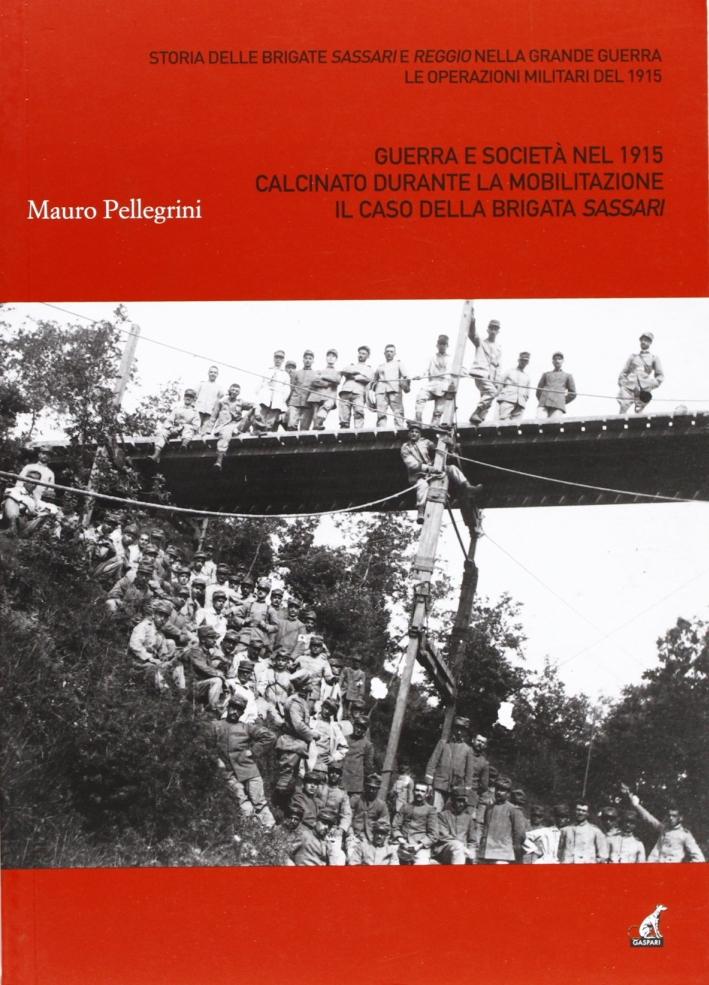 Calcinato durante la mobilitazione 1915-1919. Il caso della brigata Sassari