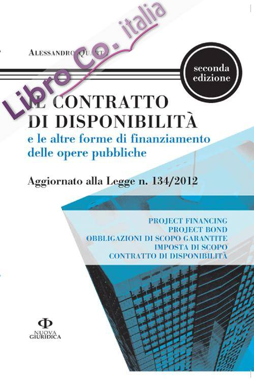 Il contratto di disponibilità e le altre forme di finanziamento delle opere pubbliche