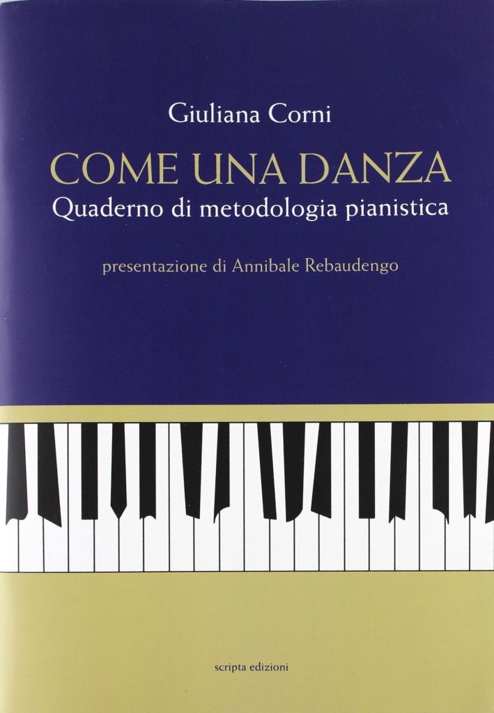 Come una danza. Quaderno di metodologia pianistica