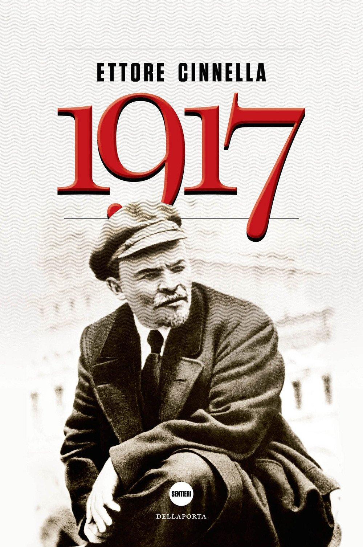 1917. La Russia verso l'abisso