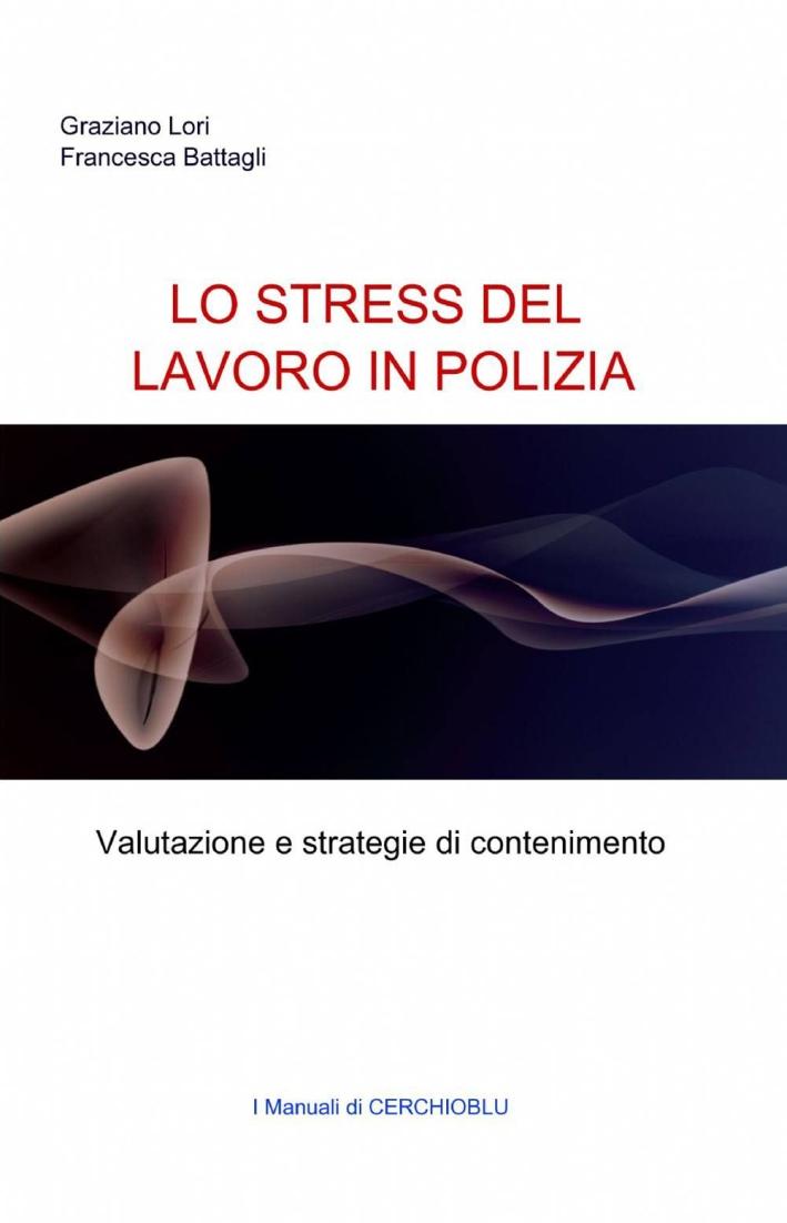 Lo stress del lavoro in polizia
