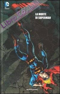 La morte di Superman. Superman. Vol. 7