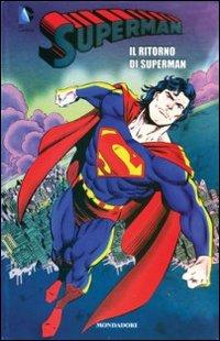 Il ritorno di Superman. Superman. Vol. 8