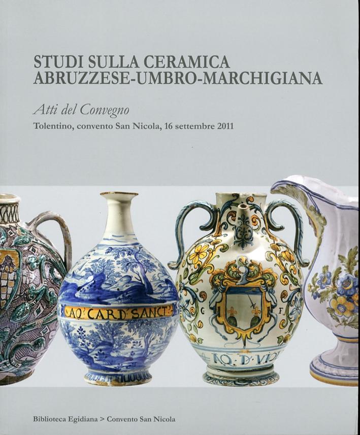 Studi sulla ceramica abruzzese-umbro-marchigiana