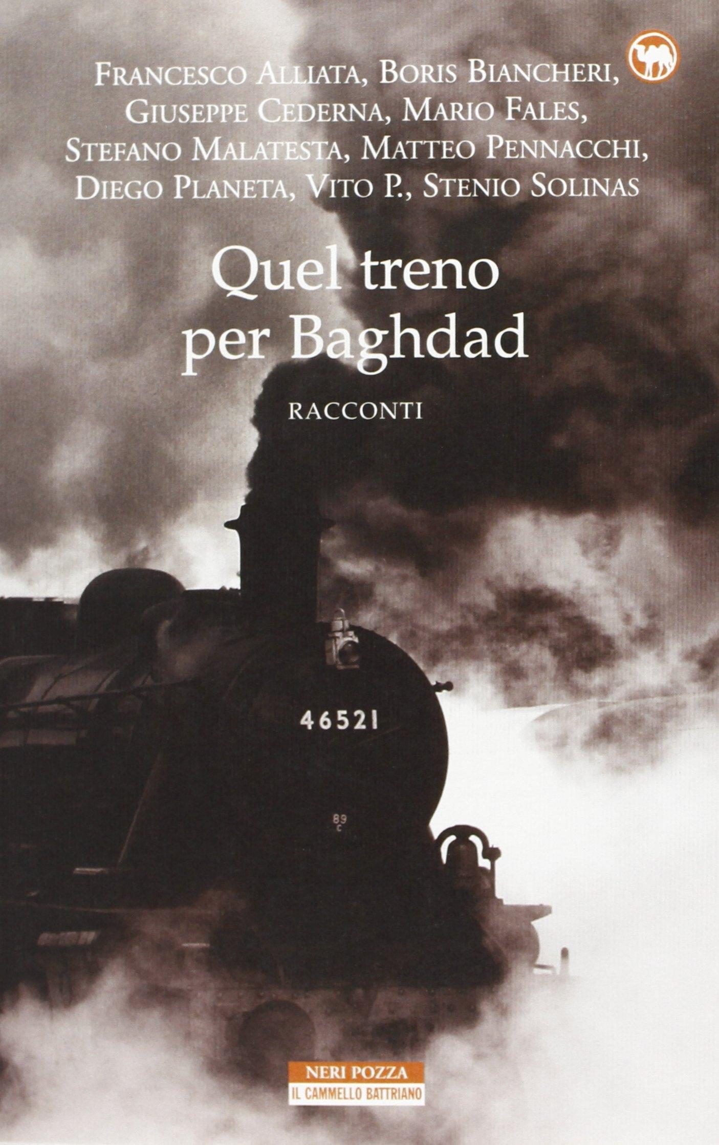 Quel treno per Baghdad