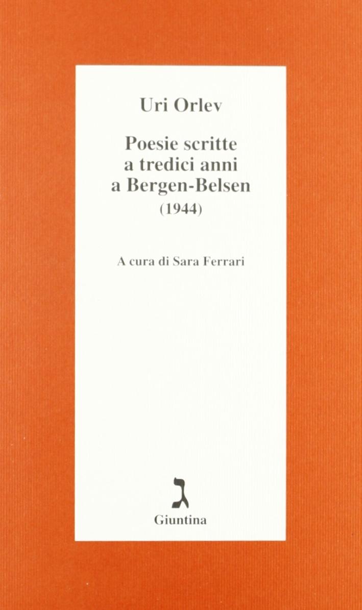 Poesie scritte a tredici anni a Bergen-Belsen (1944). Testo ebraico a fronte