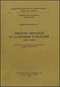Sebastien Michaelis Et la Reforme d'Occitanie (1594-1647)