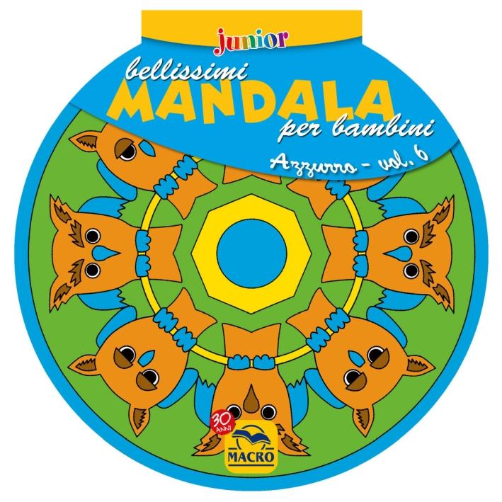 Bellissimi mandala per bambini. Vol. 6: Volume azzurro