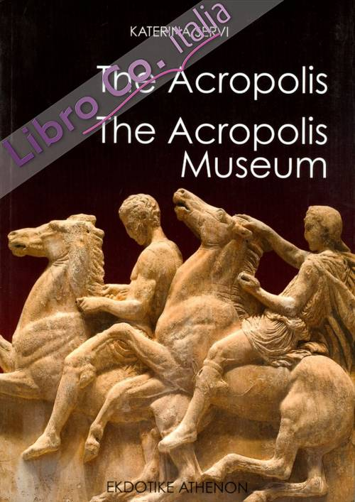 The acropolis. the new acropolis museum.