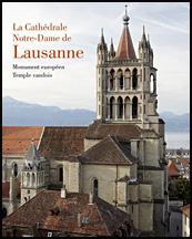 La Cathédrale Notre-Dame de Lausanne. Monument Européen, Temple Vaudois